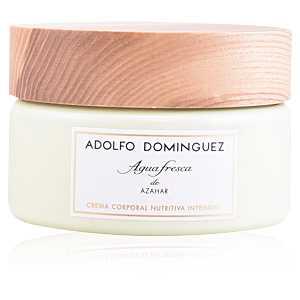 Adolfo Dominguez - AGUA FRESCA DE AZAHAR cream 300 gr ab 20.27 (36.00) Euro im Angebot