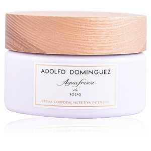 Adolfo Dominguez - AGUA FRESCA DE ROSAS cream 300 gr ab 20.16 (36.00) Euro im Angebot