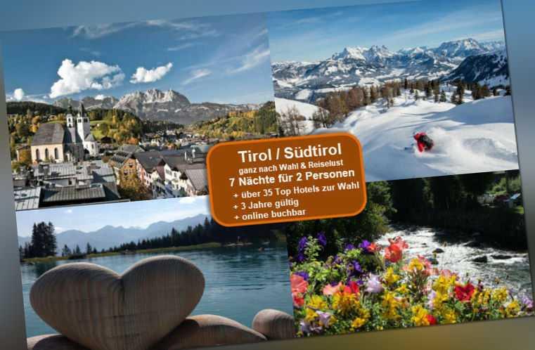 8 Tage Tirol / Südtirol für 2 Pers.- Ort/Hotel n. Wahl (bis 4*) *Wert EUR 649,-*