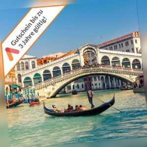 Kurzreise Venedig 2 bis 4 Tage zwei Wahl Hotels Gutschein für 2 Personen + 2 Ki.