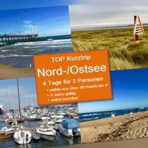 NORD- o. OST(-SEE) toller Kurztrip 4 Tage für 2, Hotel (bis 4*) + Ort n. Wahl